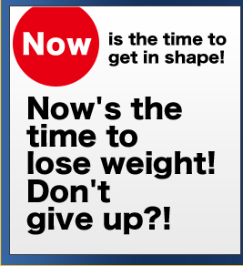 Now is the time to get in shape!